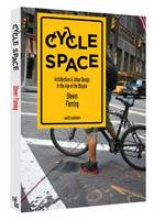 Cycle Space - Architectural and Urban...