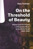On the Threshold of Beauty Origins of...