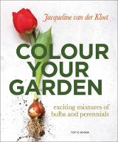 Colour Your Garden: Exciting Mixtures...