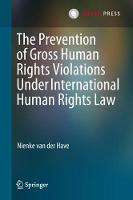 The Prevention of Gross Human Rights...