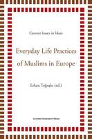 Everyday Life Practices of Muslims in...