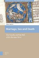 Marriage, Sex and Death: The Family...