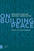 On Building Peace: Rescuing the...