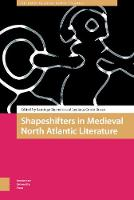 Shapeshifters in Medieval North...