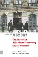 Site of Deportation, Site of Memory:...