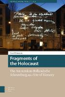 Fragments of the Holocaust: The...