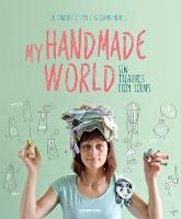 My Handmade World: Sew Treasures from...