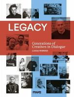 Legacy: Generations of Creatives in...