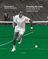 Arthur Ashe: Crossing the Line