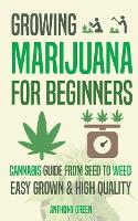 Growing Marijuana for Beginners:...