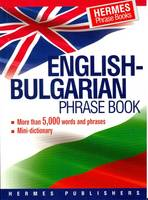 English-Bulgarian Phrase Book:...