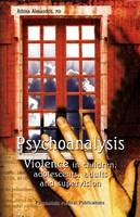 Psychoanalysis: Violence in Children,...