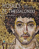 Mosaics of Thessaloniki: 4th to 14th...