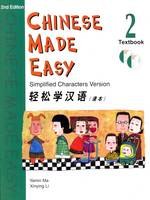 Chinese Made Easy: Simplified Characters Version: Bk. 2: Textbook