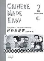 Chinese Made Easy: Simplified Characters Version: Book 2: Teacher's Book