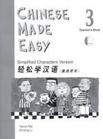 Chinese Made Easy: Simplified Characters Version: Book 3: Teacher's Book