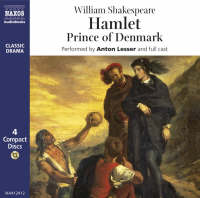 Hamlet: Prince of Denmark: Performed...