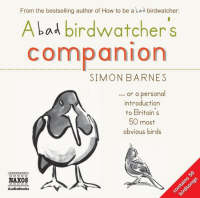 A Bad Birdwatcher's Companion