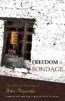 Freedom in Bondage: The Life and...