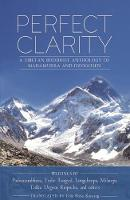 Perfect Clarity: A Tibetan Buddhist...
