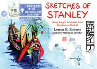 Sketches of Stanley: Hong Kong's...