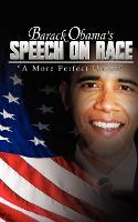 Barack Obama's Speech on Race : A ...