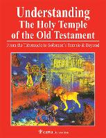 Understanding the Holy Temple of the...