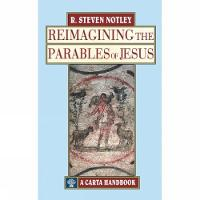 Reimagining the Parables of Jesus
