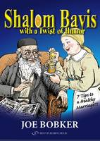 Shalom Bayis with a Twist of Humor:...