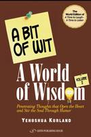Bit of Wit, A World of Wisdom: Volume 2
