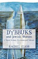 Dybbuks and Jewish Women in Social...