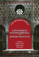 Conversion, Intermarriage, and Jewish...