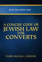 Concise Code of Jewish Law for Converts