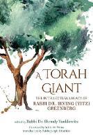 A Torah Giant: The Intellectual ...
