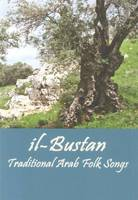 Il- Bustan: Traditional Arab Folk Songs