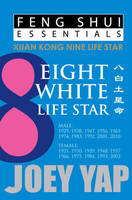 Feng Shui Essentials -- 8 White Life...