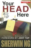 Your Head Here: Your Guide to Real...