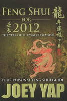 Feng Shui for 2012: Your Personal ...