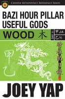 BaZi Hour Pillar Useful Gods - Wood
