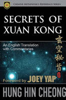 Secrets of Xuan Kong: An English...