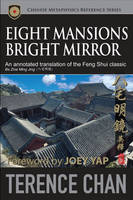 Eight Mansions Bright Mirror: An...