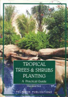 Tropical Trees and Shrubs Planting: A...