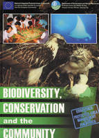 Biodiversity,Conservation and the Community: A Literature Review and Inputs from the NIPAP Experience