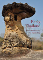 Early Thailand: From Prehistory to...