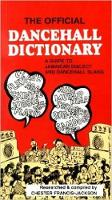 The Official Dancehall Dictionary: A...
