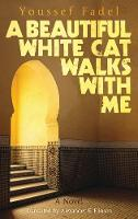 A Beautiful White Cat Walks with Me: ...