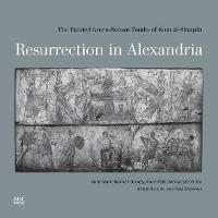 Resurrection in Alexandria: The...