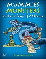 Mummies, Monsters, and the Ship of...