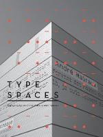 Type Spaces: Typography in a...