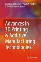 Advances in 3D Printing & Additive...